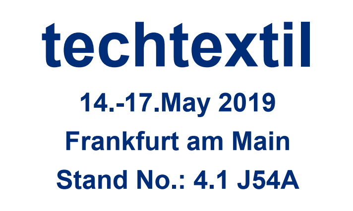 Visit us at techtextil 2019 in Frankfurt/Main– at booth J54A in hall 4.1 !